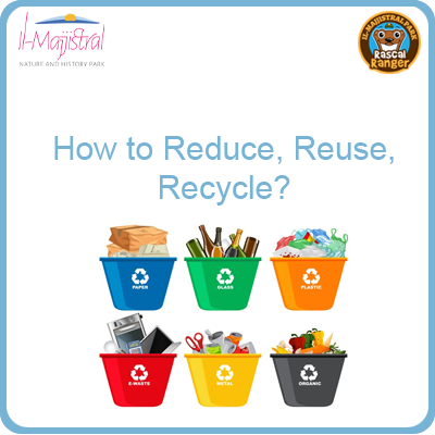 How to Reduce, Reuse, Recycle