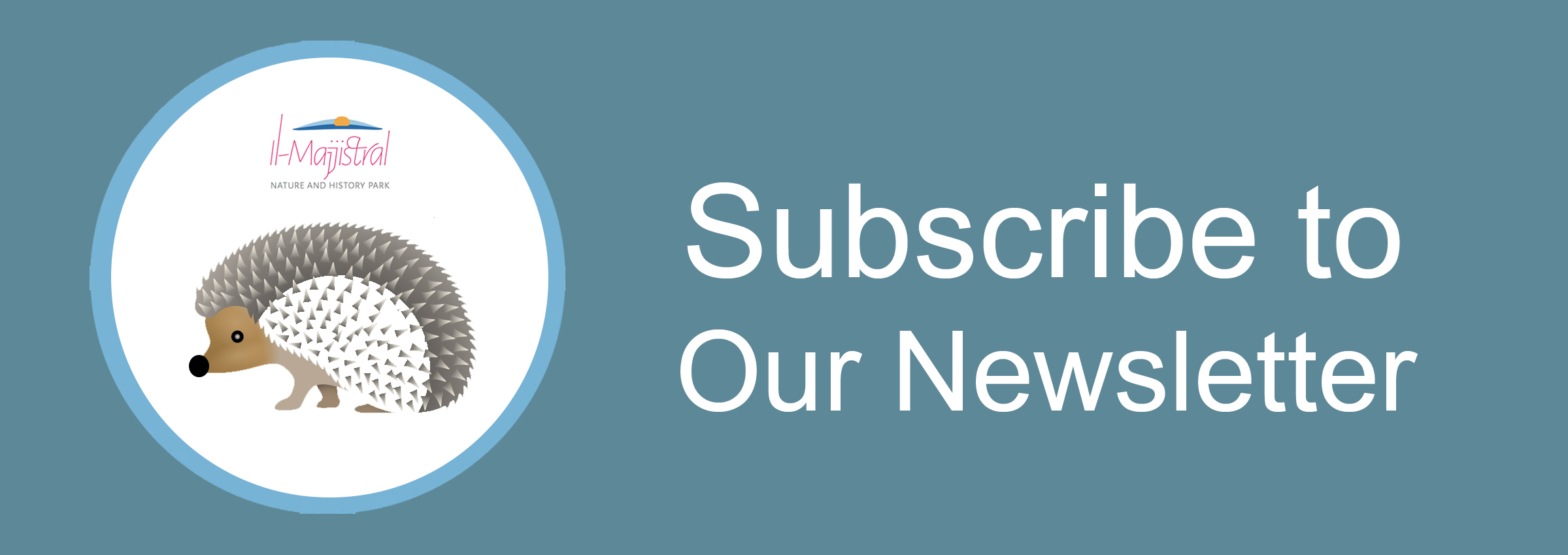 Subscribe to Majjistral Park Newsletter